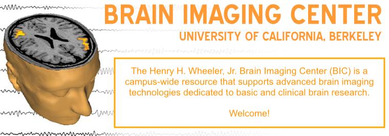 Brain Imaging Center, University of California, Berkeley